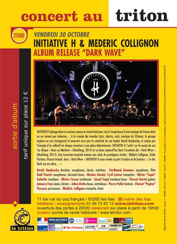 INITIATIVE H X Médéric Collignon - DARKWAVE official release party at Le Triton in Paris!